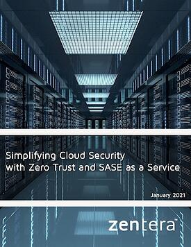 Zentera Simplifying Cloud Security with Zero Trust and SASE cover